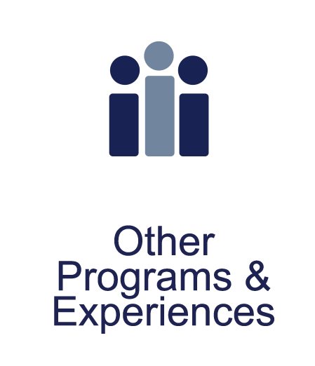 Other Programs and Experiences