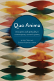 New anthology of contemporary poetry criticism: Quo Anima