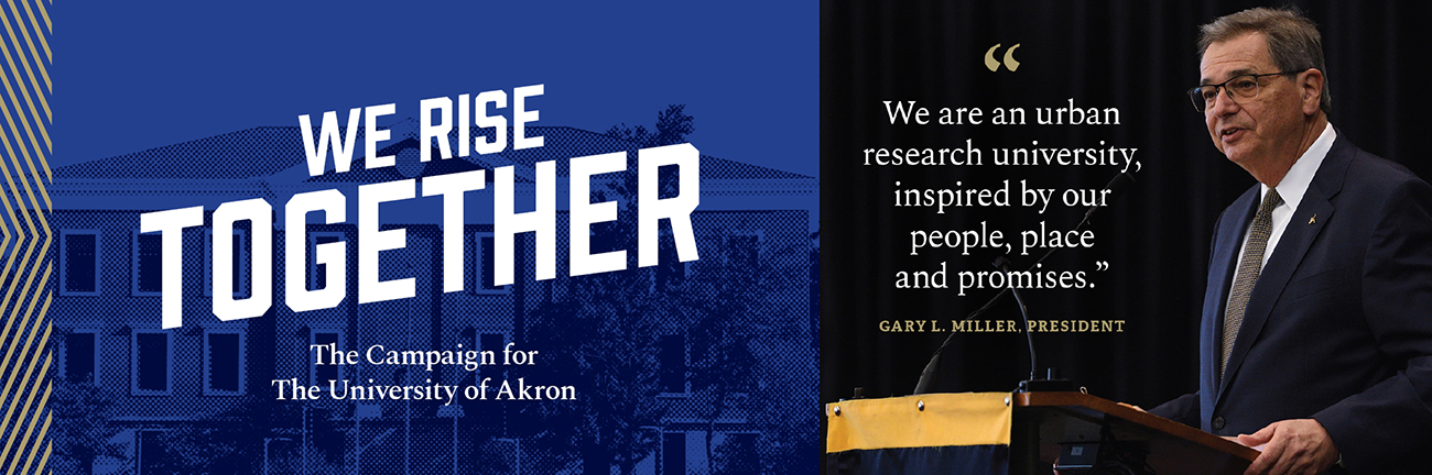 We Rise Together - The Campaign for The University of Akron