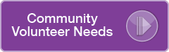 Community Volunteer Needs