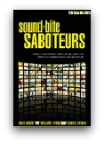 Sound-Bite Saboteurs Book Cover