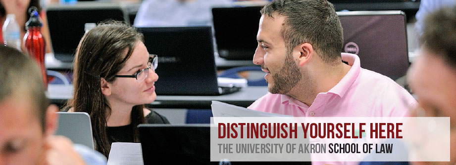 Distinguish yourself at The University of Akron School of Law