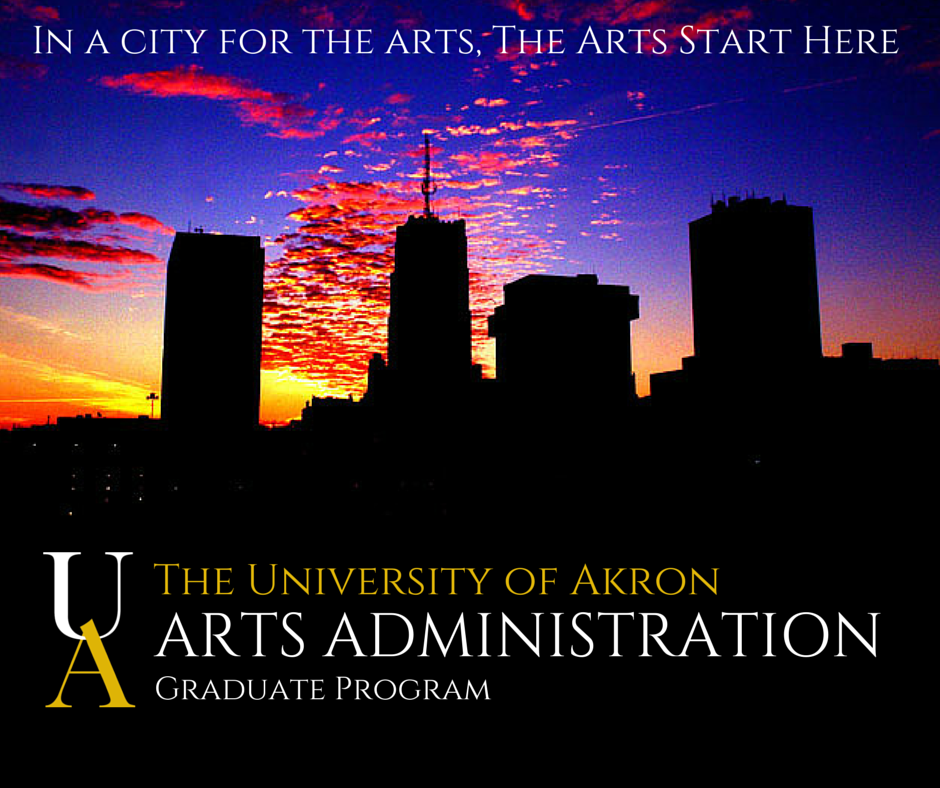 University of Akron Arts Administration Masters Program