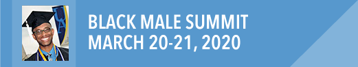 Black Male Summit, March 20-21, 2020 at The University of Akron