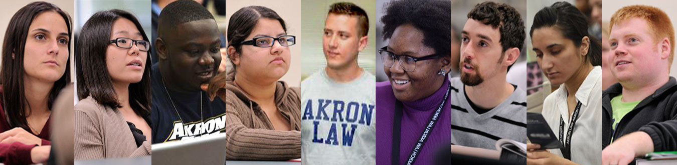 Collage of Akron Law students from a variety of backgrounds, classes, ethnicities and focuses.