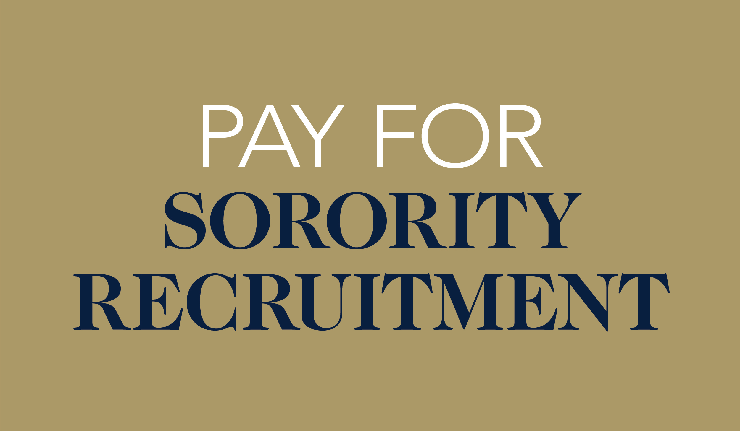 Pay For Sorority Recruitment