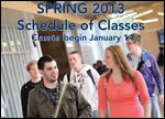 Spring Semester 2013 Classes Begin