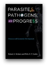Parasites, Pathogens, and Progress