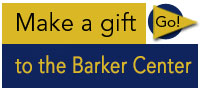 Make a gift to the Barker Center