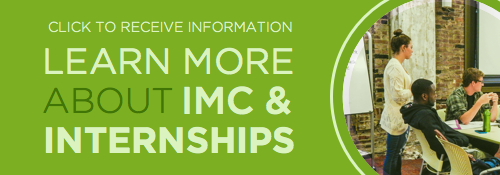 Learn More About IMC & Internships