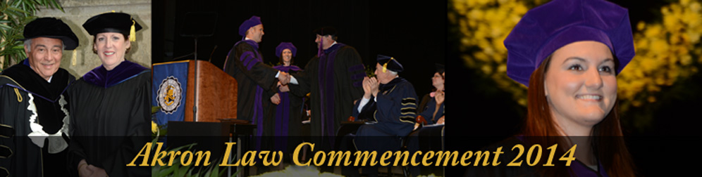 Akron Law Commencement 2014