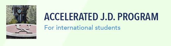 Learn about our accelerated JD program for international students