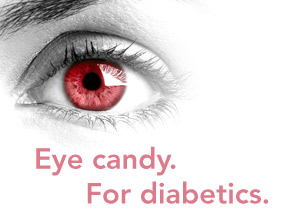 Eye candy. For diabetics.