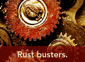 Rust busters.
