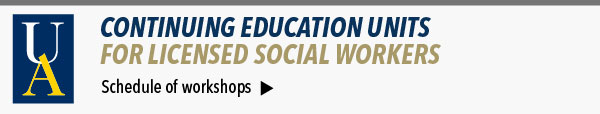 CEUs for licensed social workers -- see schedule of workshops